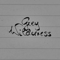 Grey|Wilderness